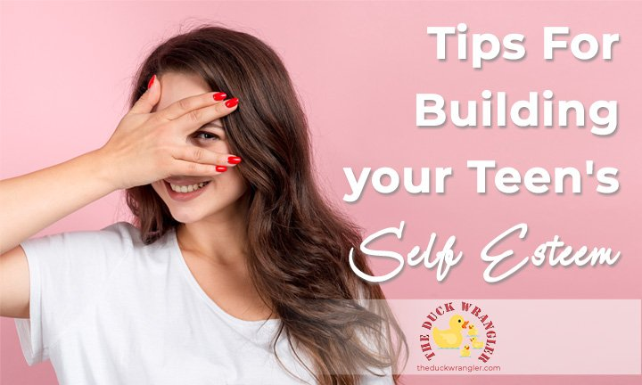 Tips For Building your Teen's Self Esteem blog title overlay